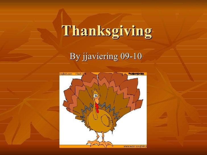 Thanksgiving By jjaviering 09-10