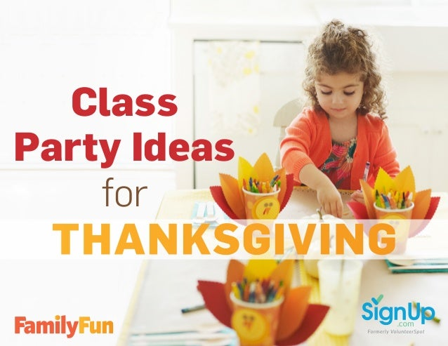 Class Party Ideas for THANKSGIVING