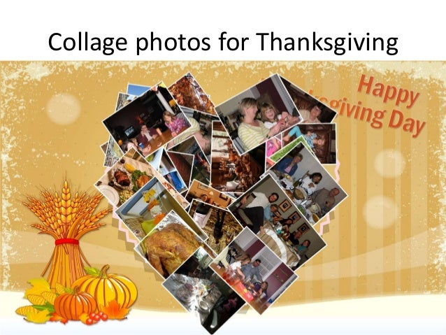 Collage photos for Thanksgiving