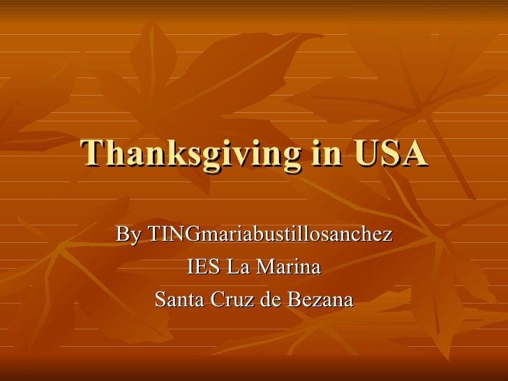 Thanksgiving in USA By TINGmariabustillosanchez IES La Marina Santa Cruz de Bezana