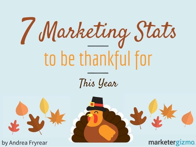7 Marketing Stats to Be Thankful for This Year