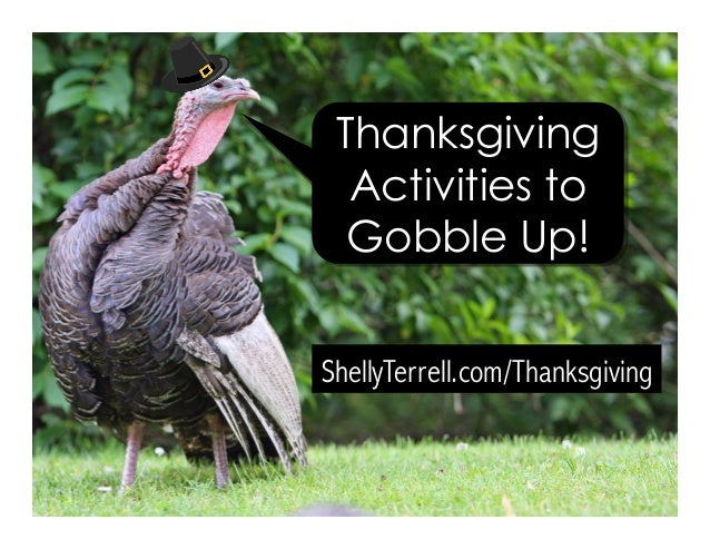 ShellyTerrell.com/Thanksgiving Thanksgiving Activities to Gobble Up!