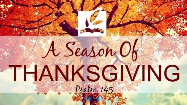 Thanksgiving 2 psalm 145 slides 110914