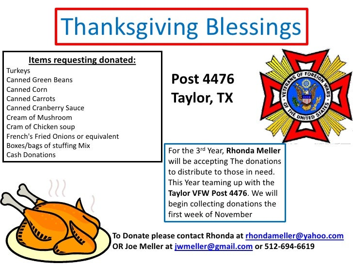 Thanksgiving Blessings<br />Items requesting donated:<br />Turkeys<br />Canned Green Beans<br />Canned Corn<br />Canned Ca...