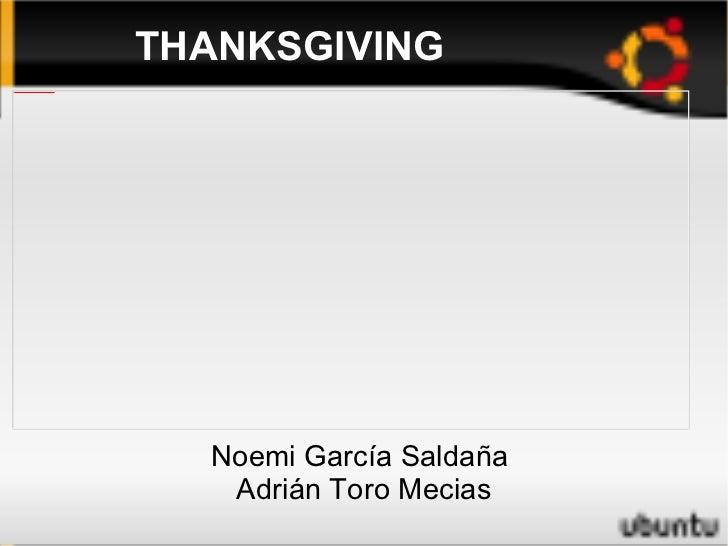 THANKSGIVING Noemi García Saldaña  Adrián Toro Mecias