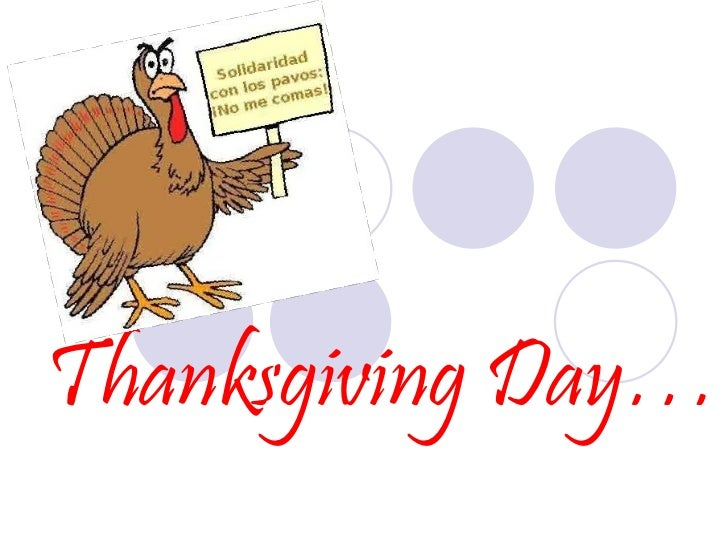 Thanksgiving Day…