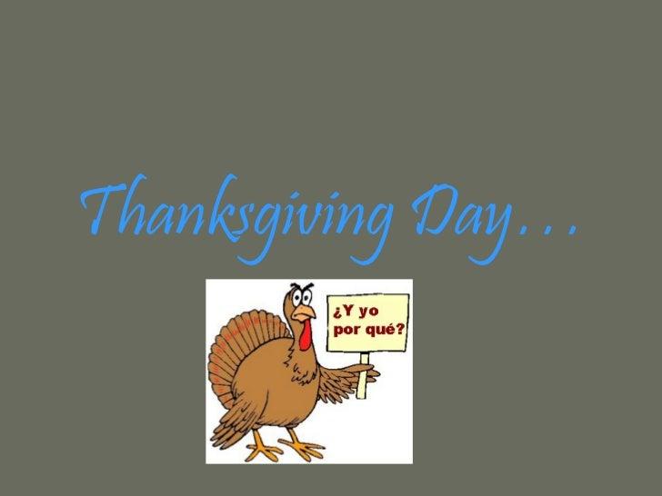 Thanksgiving Day…