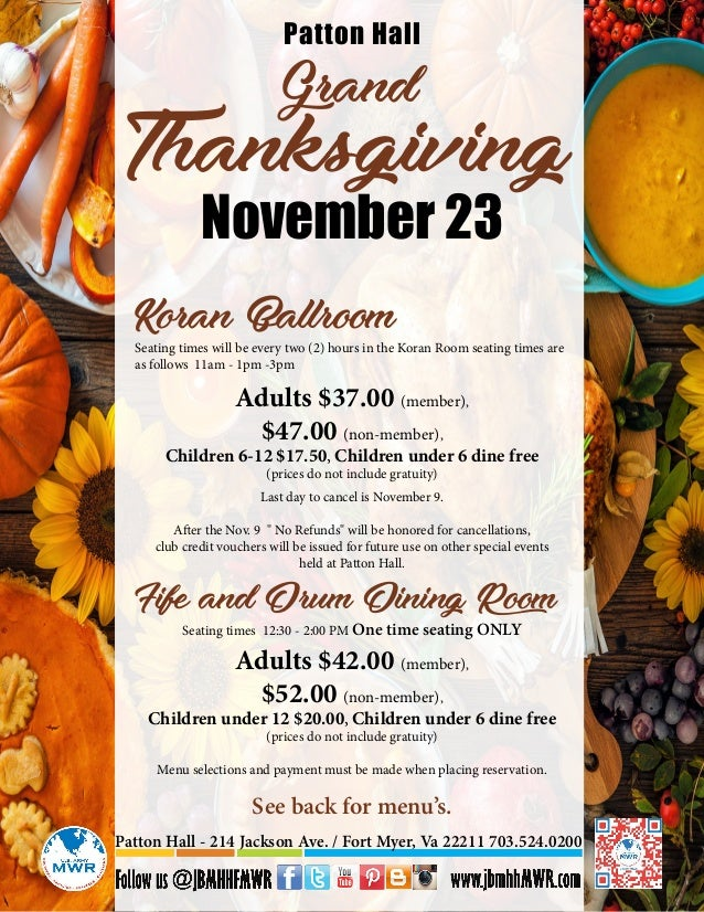 Grand Thanksgiving Patton Hall November 23 Seating times will be every two (2) hours in the Koran Room seating times are a...