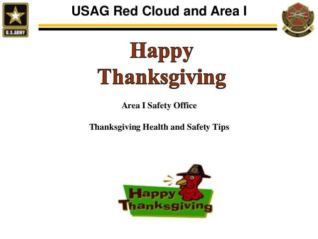 USAG Red Cloud and Area I  Area I Safety Office  Thanksgiving Health and Safety Tips