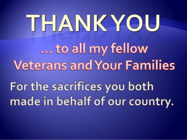 You Veterans for your service