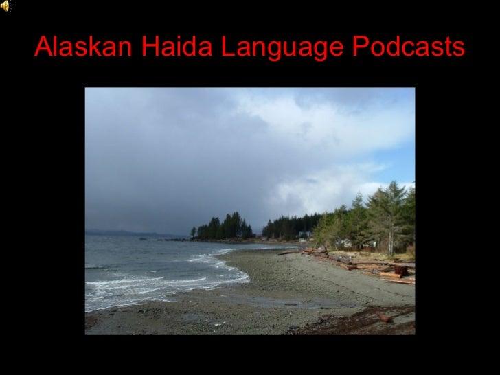 Alaskan Haida Language Podcasts