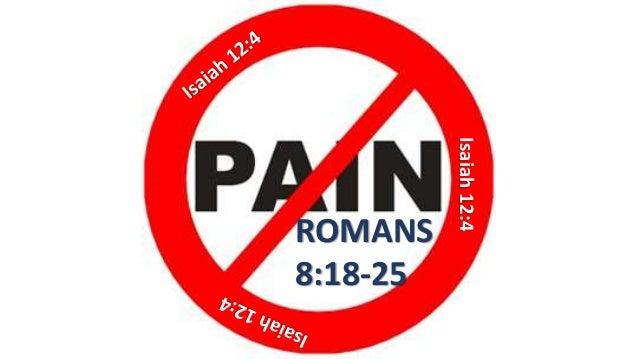 ROMANS 8:18-25 Isaiah12:4