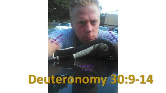 Deuteronomy 30:9-14 Colossians 1:1-14