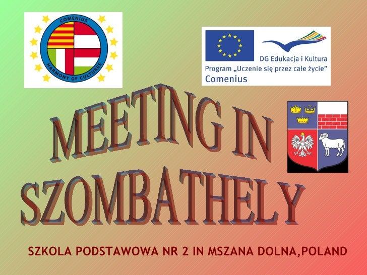 SZKOLA PODSTAWOWA NR 2 IN MSZANA DOLNA,POLAND