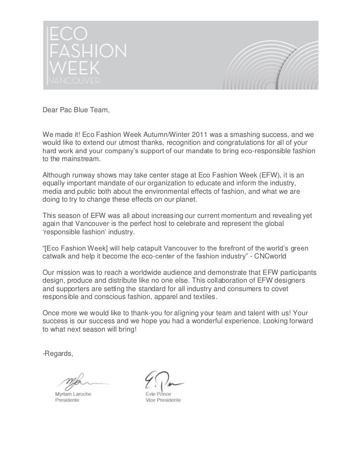 Dear Pac Blue Team,We made it! Eco Fashion Week Autumn/Winter 2011 was a smashing success, and wewould like to extend our ...