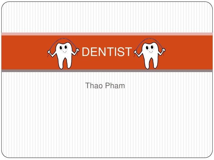 DENTISTThao Pham