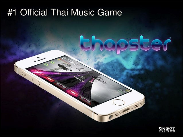 The Road to be the official music game in Thailand - Thapster