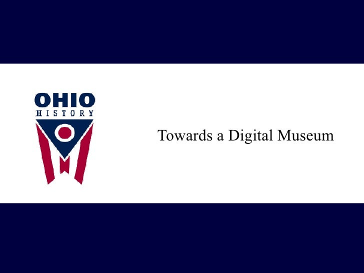 <ul><li>Towards a Digital Museum </li></ul>