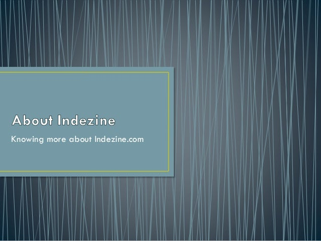 Knowing more about Indezine.com