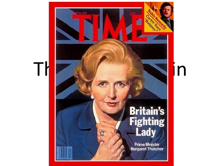 Thatcher's Britain 1979 - 1990
