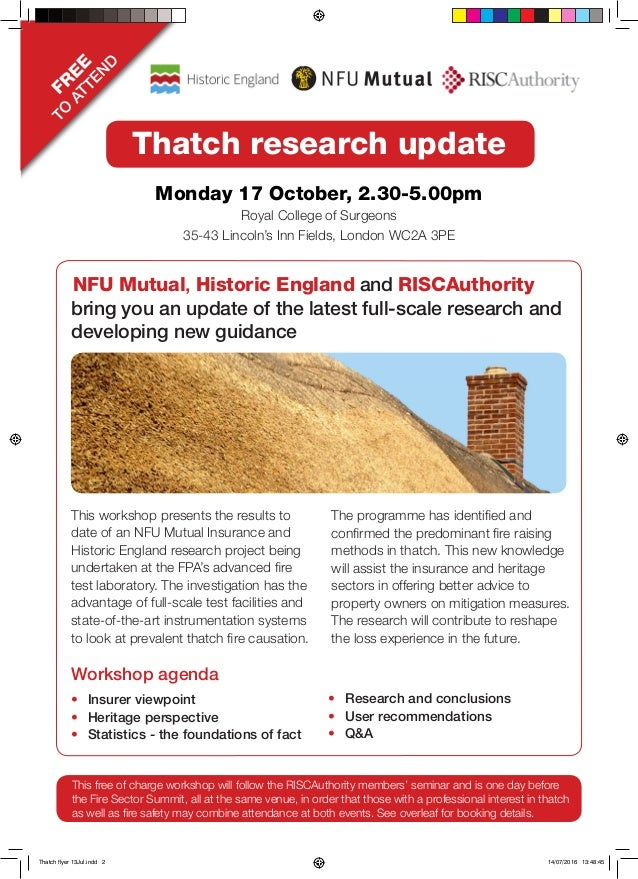 FR EE TO ATTEN D NFU Mutual, Historic England and RISCAuthority bring you an update of the latest full-scale research and ...