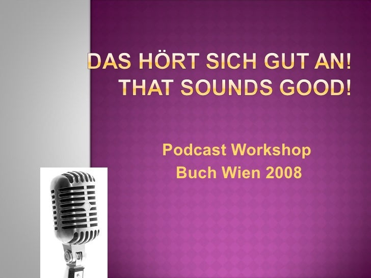 Podcast Workshop  Buch Wien 2008
