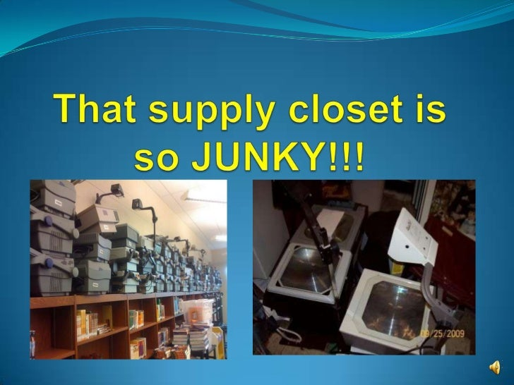 That supply closet is so JUNKY!!!<br />