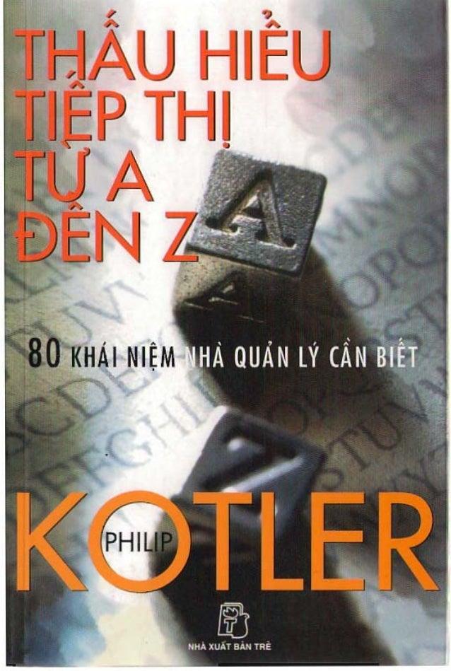 Thấu hiểu tiếp thị từ A đến Z - Philip Kotler