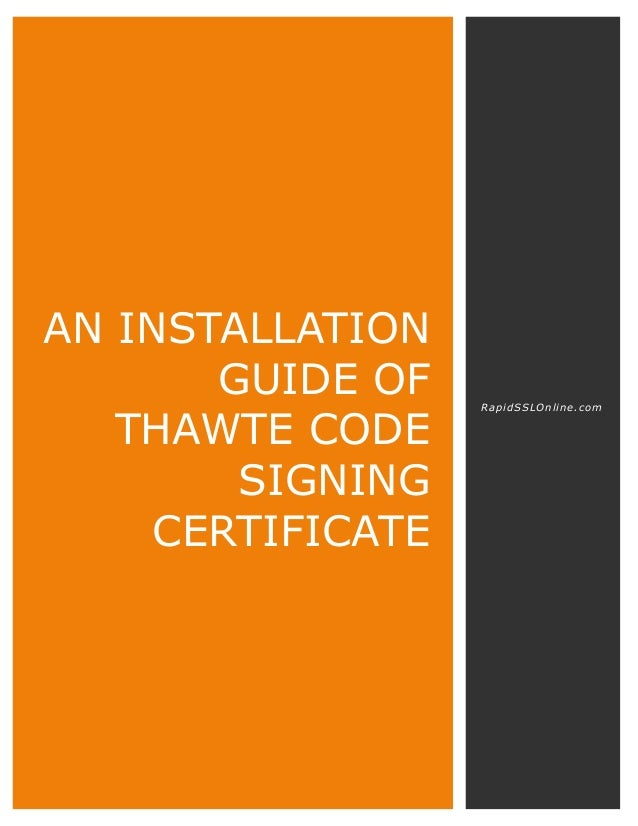 Installation Guide Of Thawte Code Signing Certificate From Rapidsslon