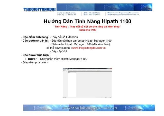 Hướng Dẫn Tính Năng Hipath 1100 Tính Năng : Thay đổi số nội bộ cho tổng đài điện thoại Siemens 1100 - Đặc điểm tính năng :...