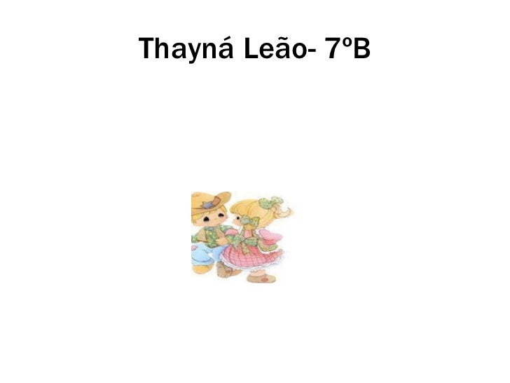 Thayná Leão- 7ºB