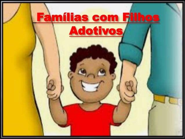 Famílias com Filhos Adotivos