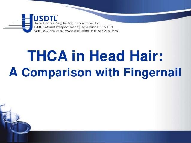 THCA in Head Hair:  A Comparison with Fingernail