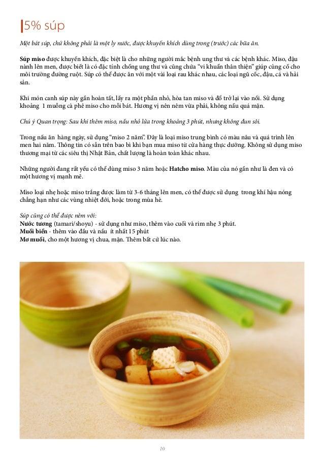 10  5% súp Một bát súp, chứ không phải là một ly nước, được khuyến khích dùng trong (trước) các bữa ăn. Súp miso được khuy...