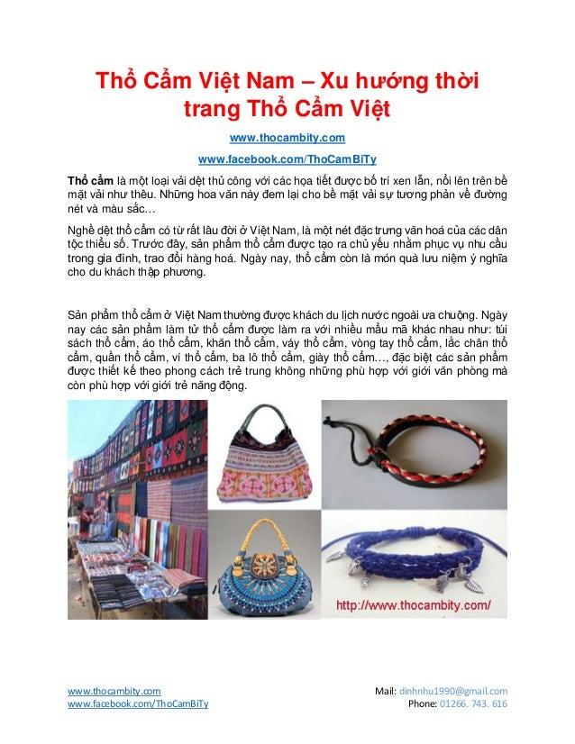 www.thocambity.com Mail: dinhnhu1990@gmail.comwww.facebook.com/ThoCamBiTy Phone: 01266. 743. 616Thổ Cẩm Việt Nam – Xu hướn...
