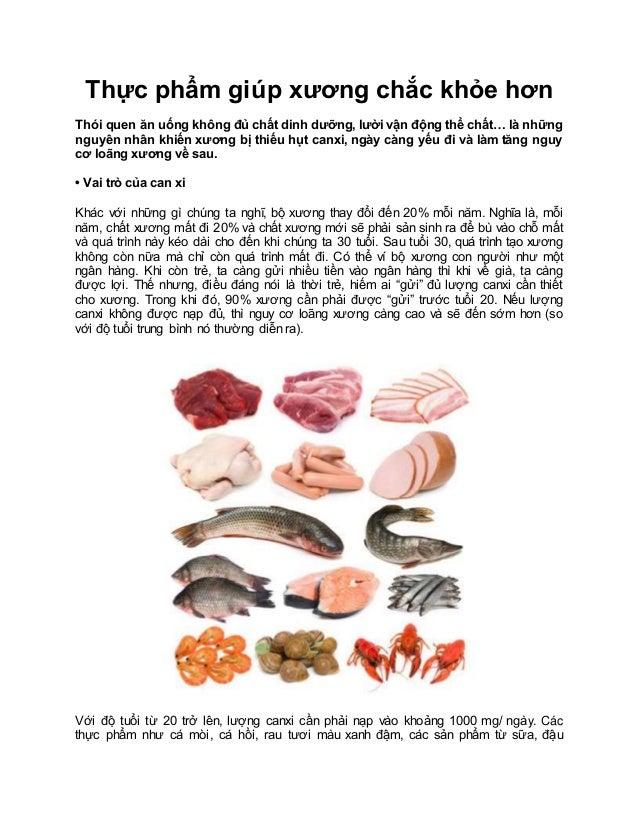 Thực phẩm giúp xương chắc khỏe hơn Thói quen ăn uống không đủ chất dinh dưỡng, lười vận động thể chất… là những nguyên nhâ...