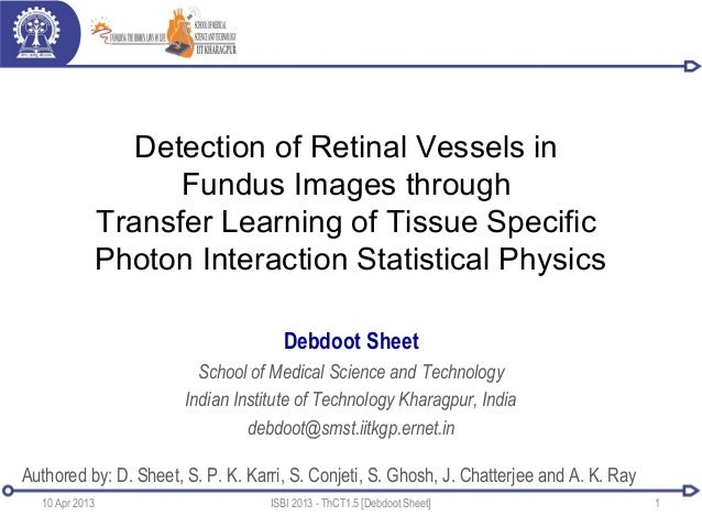 Detection of Retinal Vessels inFundus Images throughTransfer Learning of Tissue SpecificPhoton Interaction Statistical Phy...