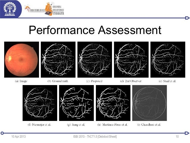 Performance Assessment10 Apr 2013 ISBI 2013 - ThCT1.5 [Debdoot Sheet] 10