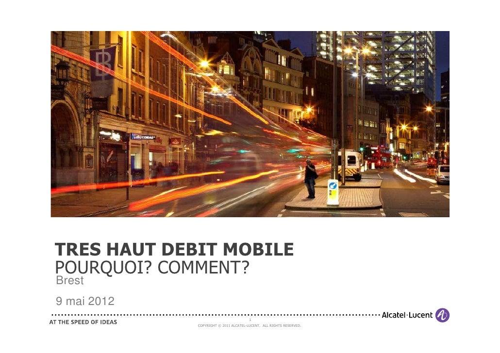 TMTRES HAUT DEBIT MOBILEPOURQUOI? COMMENT?Brest9 mai 2012                                            1                  CO...