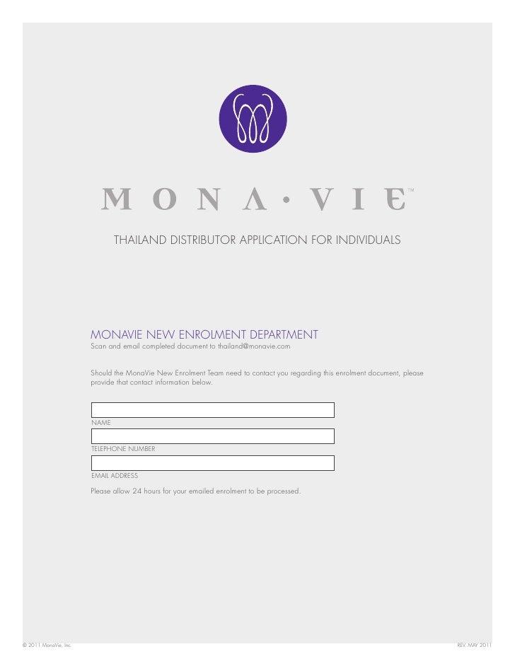 THAILAND DISTRIBUTOR APPLICATION FOR INDIVIDUALS                       MONAVIE NEW ENROLMENT DEPARTMENT                   ...