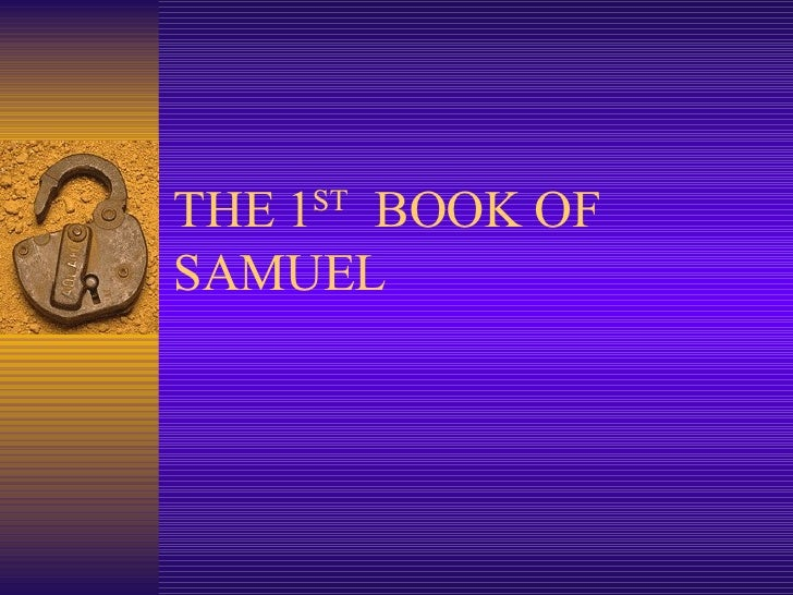THE 1 ST   BOOK OF SAMUEL