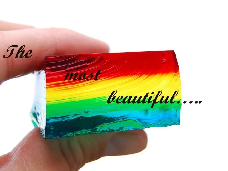 The    most    beautiful…..