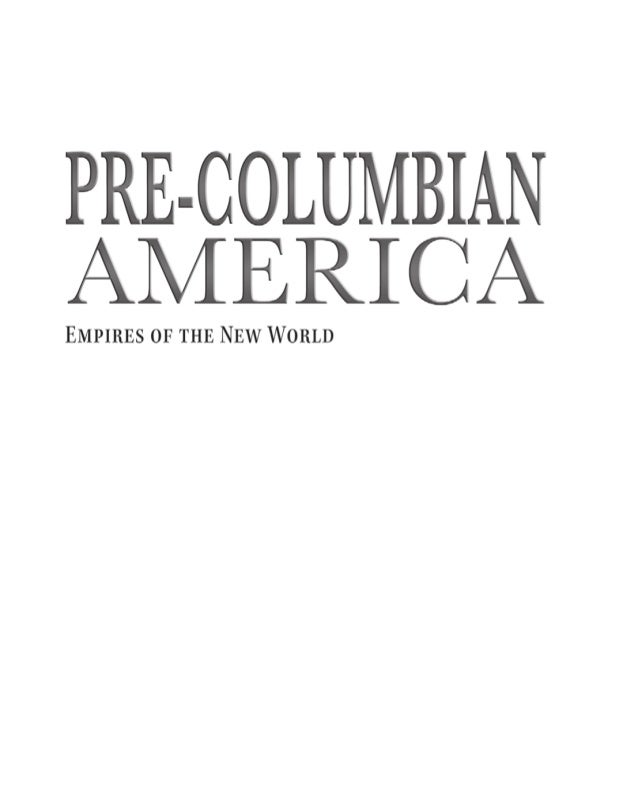 an introduction to the history of pre columbian life American history » pre-colonial pre  the sport of life and death features dazzling special effects courtesy of  besides a cool flash-generated introduction,.