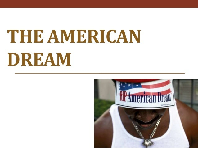 THE AMERICANDREAM