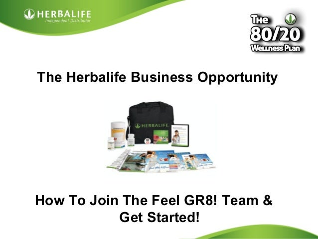The Herbalife Business Opportunity  How To Join The Feel GR8! Team &  Created by Tomas Laszlo. Some rights reserved: Attri...