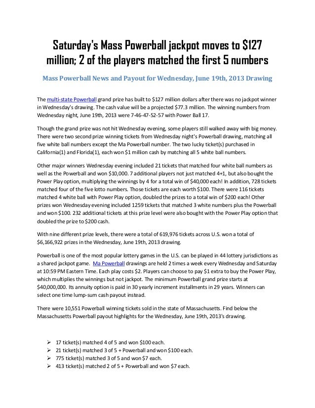 Saturday S Mass Powerball Jackpot Moves To 127 Million 2 Of The Pla