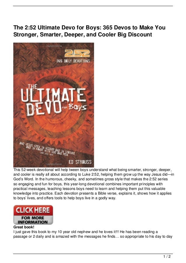 The 2:52 Ultimate Devo for Boys: 365 Devos to Make You Stronger, Smarter, Deeper, and Cooler