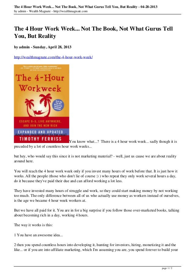 The 4 Hour Work Week... Not The Book, Not What Gurus Tell You, But Reality - 04-28-2013by admin - Wealth Magnate - http://...
