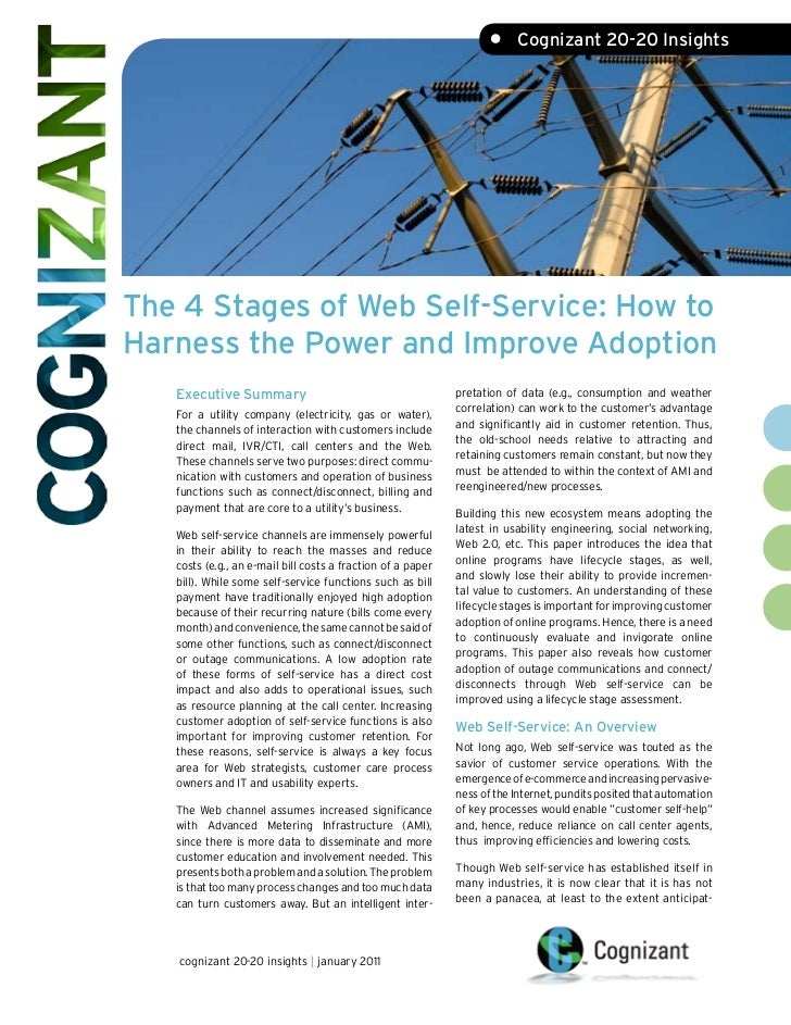 •     Cognizant 20-20 InsightsThe 4 Stages of Web Self-Service: How toHarness the Power and Improve Adoption   Executive S...