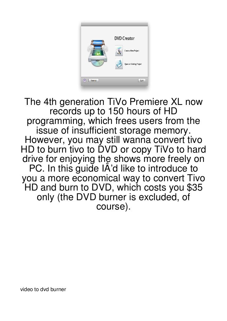The 4th generation TiVo Premiere XL now       records up to 150 hours of HD programming, which frees users from the    iss...